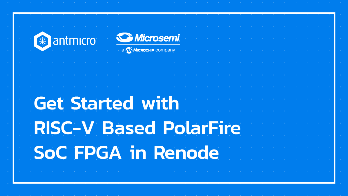 Get Started with PolarFire SoC in Renode